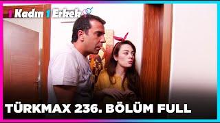 1 Kadın 1 Erkek || 236. Bölüm Full Turkmax