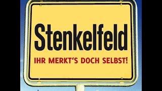 Stenkelfeld – Ihr merkt's doch selbst!