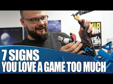 7 Signs You Love a Game Way Too Much
