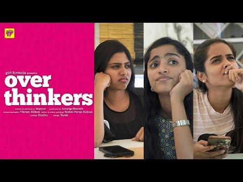 Over Thinkers | Ft. C/o Kancharapalem Cast | Girl Formula | Chai Bisket