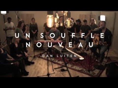 Un souffle nouveau - Dan Luiten / ÉBLOUI