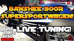 Grand Theft Auto 5 Online - Banshee 900R Supersportwagen Live Tuning Mit Enrico Italia! [Deutsch]