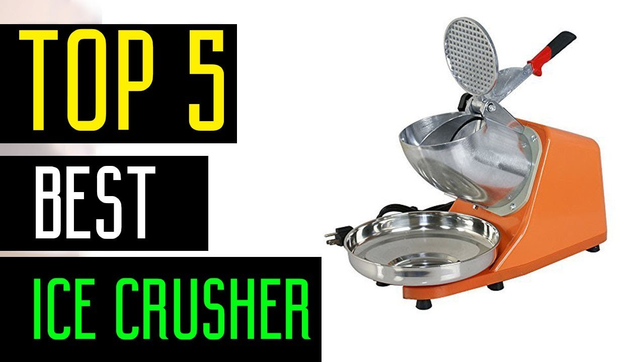 Best Ice Crushers 2018 - Best Shaved ice Machine for Home ...