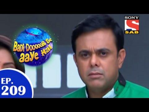 Download Badi Door Se Aaye Hain - बड़ी दूर से आये है - Episode 209 - 27th March 2015