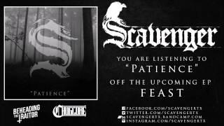 SCAVENGER - Patience