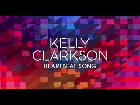 Kelly Clarkson - Heartbeat Song - Lyrics