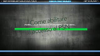 [TUTORIAL/PS3] Come andare online con una PS3 modificata con SPOOF per 4.76 + DOWNLOAD SEN ENABLER
