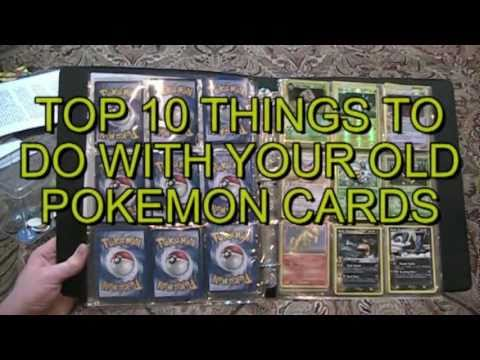 Top 10 Things To Do With Your Old Pokemon Cards