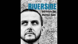 Riverside interview for GoetiaMedia.com 2016 (Mariusz Duda)