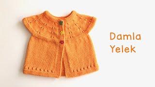 Damla Yelek / Yenidoğan Bebek Yeleği / Kolay Robadan Bebek Yeleği Yapımı / Easy Baby Vest