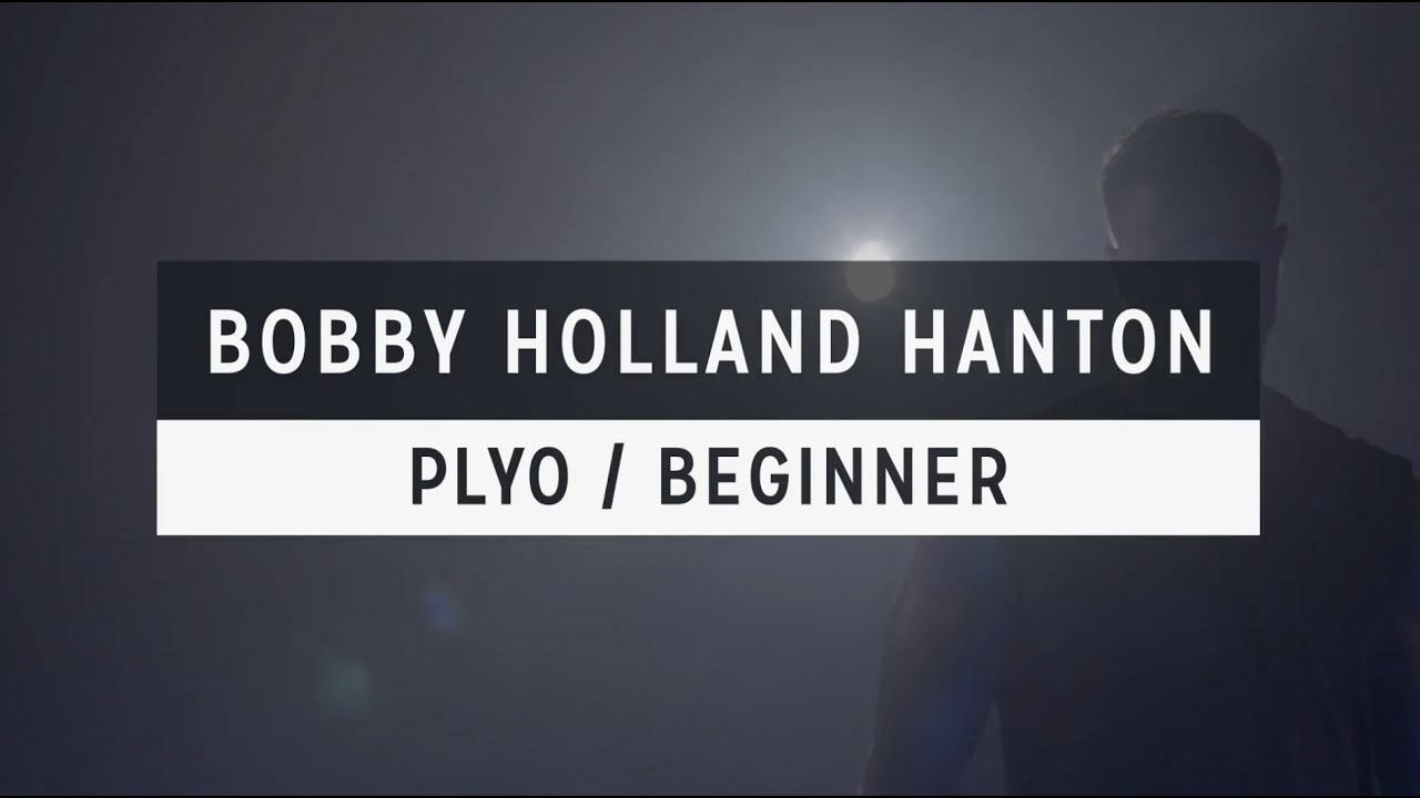 Plyo: Explosive Power by Bobby Holland Hanton
