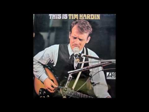 Tim Hardin - Hang On To A Dream