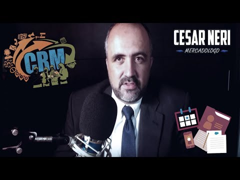 CRM #2 | Marketing | Cesar Neri Mercadologo