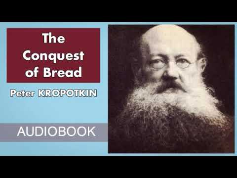 the conquest of bread the kropotkin collection book 1
