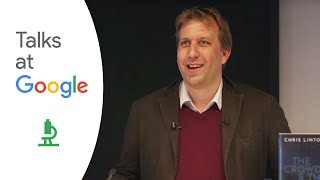 "Chris Lintott: ""The Crowd and the Cosmos: Adventures in the Zooniverse"" 