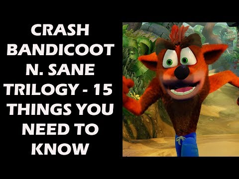 Crash Bandicoot N. Sane Trilogy - 15  NEW Things You NEED To Know Before You Buy The Game