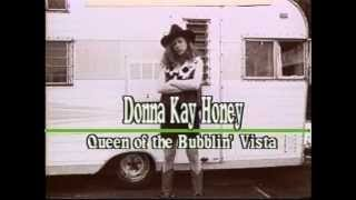 Donna Kay Honey, Queen Of The Bubblin