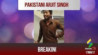 Pakistani | Arjit Singh | Superb Voice Singing Talent 2018