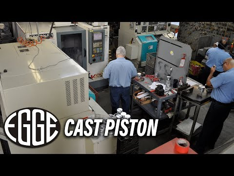 Cast Piston manufacturing at Egge in Santa Fe Springs, CA