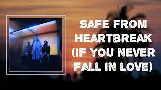 """Lyrics: Wolf Alice - """"Safe From Heartbreak (if you never fall in love)"""""""