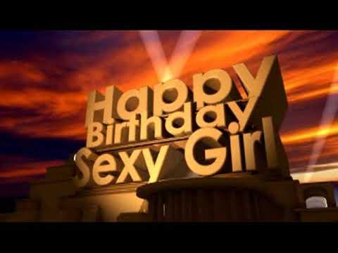 Happy Birthday Sexy Girl