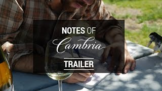 Notes of Cambria, Trailer