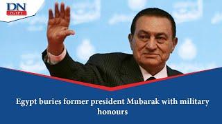 Egypt buries former president Mubarak with military honours