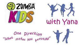 "Zumba Kids with Yana - ""What makes you beautiful"""