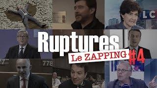 Ruptures, le zapping n°4 : le visage des institutions européennes... et ses dessous !
