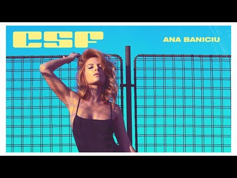 Ana Baniciu - CSF, n-ai CSF | Videoclip oficial