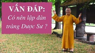 Vấn Đáp Phật Pháp (mp3) - Thầy Thích Nhật Từ