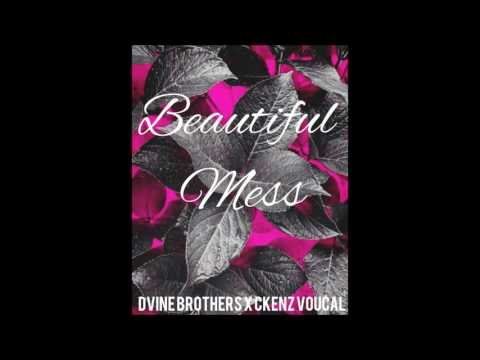 Dvine Brothers & Ckenz Voucal   Beautiful Mess (Audio Only)