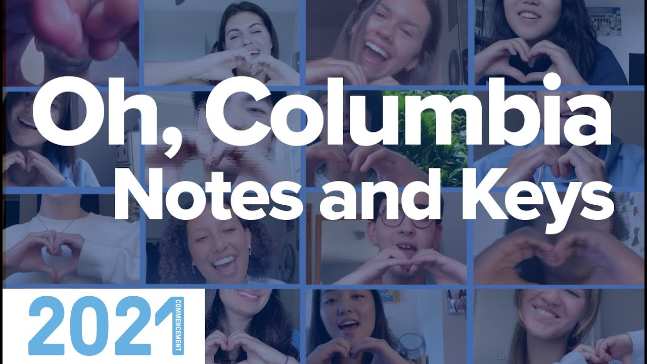 Notes and Keys Performs 'Oh, Columbia' | Commencement 2021