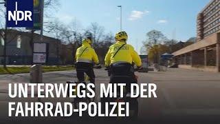 Großstadt-Einsatz für die Fahrrad-Polizei  Die Nordreportage  NDR Doku
