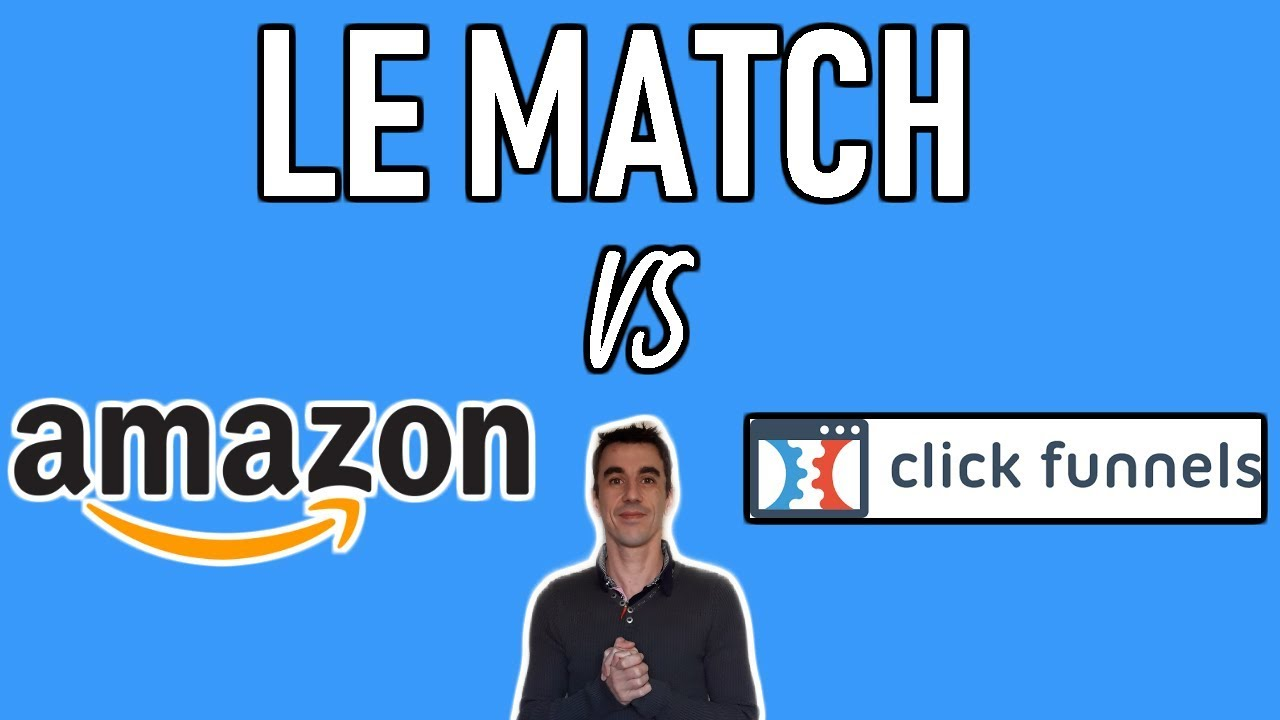 COMMENT FAIRE DE L'AFFILIATION 2019 (AMAZON vs CLICKFUNNELS)