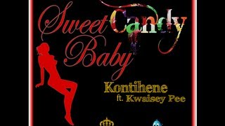 Sweet Candy Baby by Kontihene ft. Kwaisey Pee