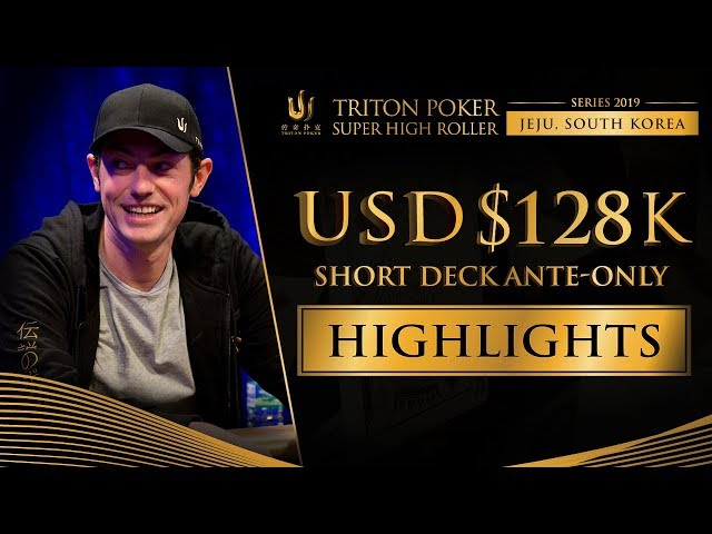 US$ 128k Short Deck Event Highlights - Triton Poker SHR Jeju 2019