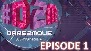 #D2M #Dare2Move by Subang Parade : Episode 1
