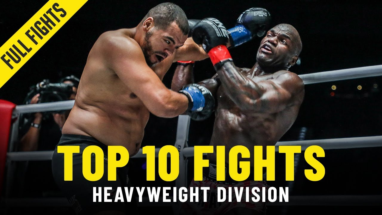 Top 10 Heavyweight Fights In ONE Championship