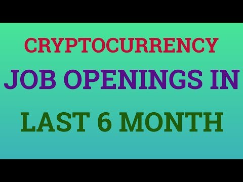 Cryptocurrency Job Openings Double in Last 6 Months