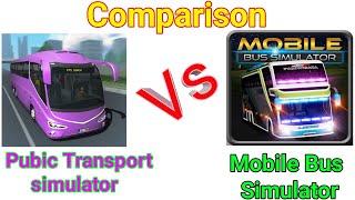 Public Transport simulator  Vs Mobile Bus Simulator Comparison   by u talks screenshot 3