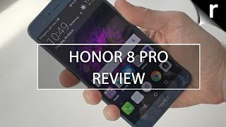 Honor 8 Pro Review: Most premium Honor yet!