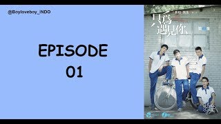 [ENG-INDO SUB] Mr X and I - Be Here for You - Episode 01