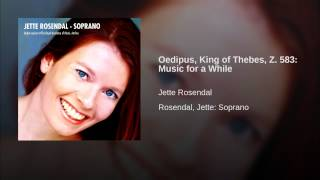 Oedipus, King of Thebes, Z. 583: Music for a While