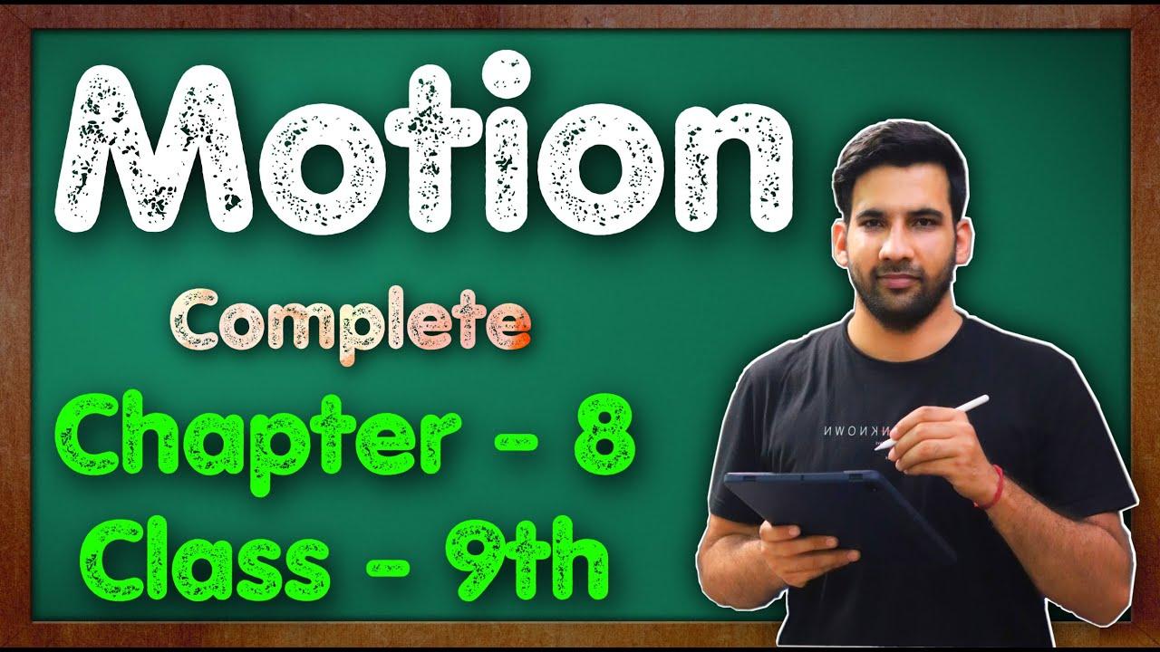 Motion Class 9 Science Chapter 8 Physics CBSE NCERT KVS