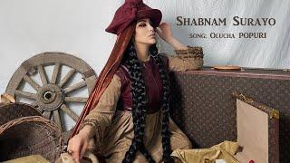 Shabnami Surayo - Olucha popuri (Клипхои Точики 2021)