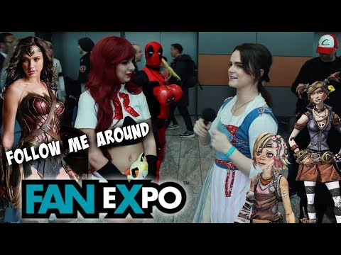 Follow Me Around: Fan Expo Vancouver 2017