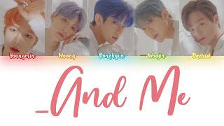 AB6IX (에이비식스) - '_AND ME' Lyrics [Color Coded Han_Rom_Eng]