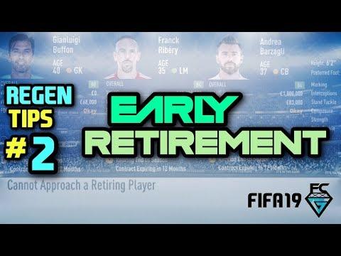 FIFA 19: REGEN TIPS #2 - EARLY RETIREMENT