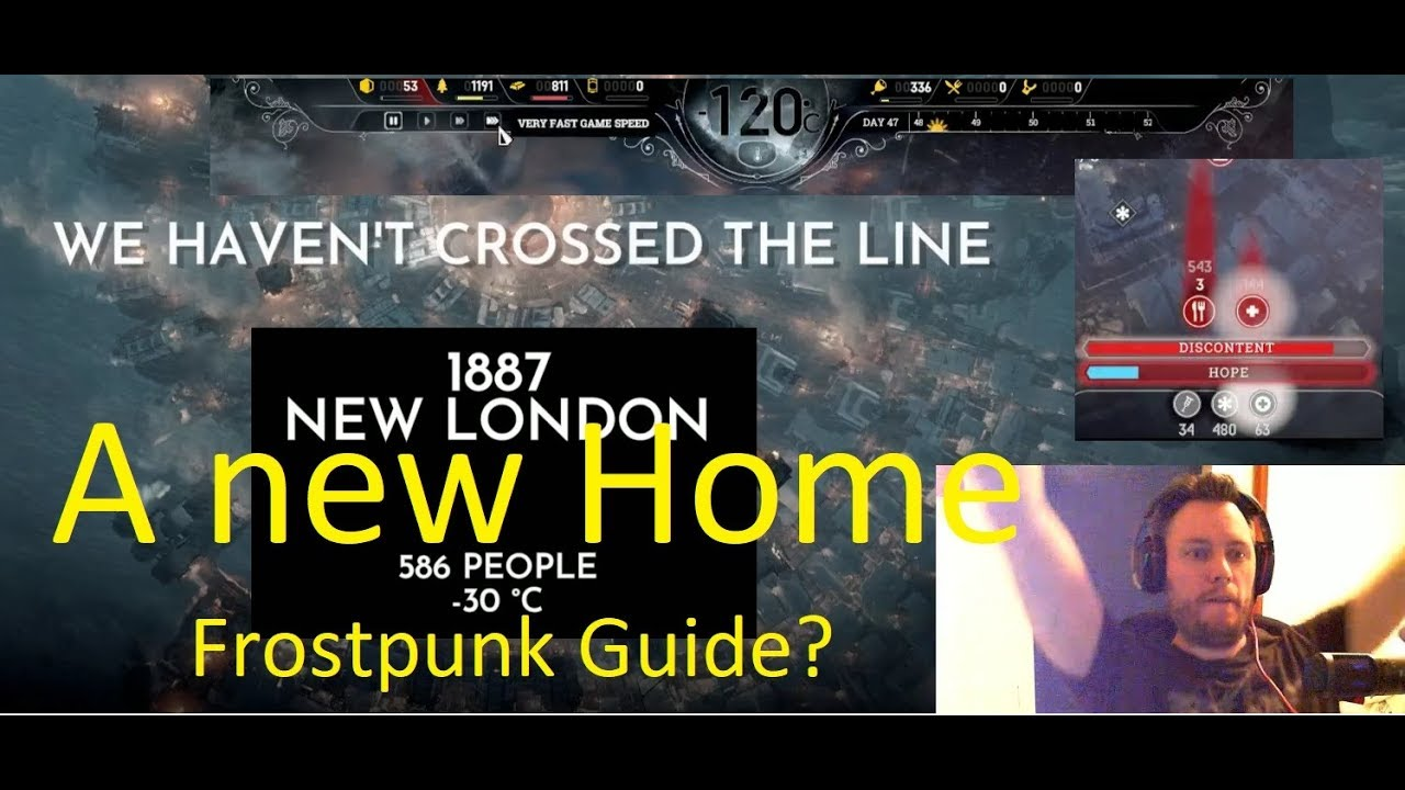 Frostpunk - How to not fail at being good guide - New home Full run